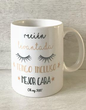 taza recién levantada tengo incluso mejor cara